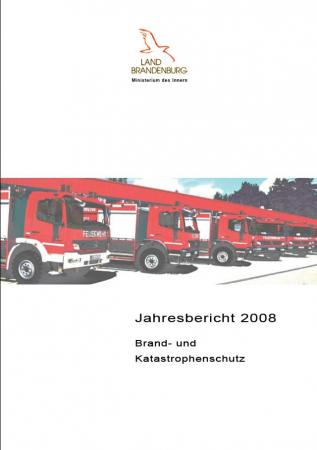 Jahresbericht Brand- und Katastrophenschutz 2008