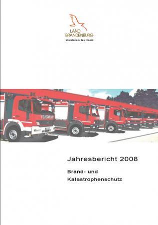 Jahresbericht Brand- und Katastrophenschutz 2008