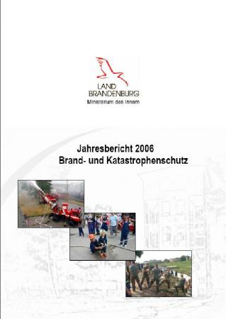 Jahresbericht Brand- und Katastrophenschutz 2006