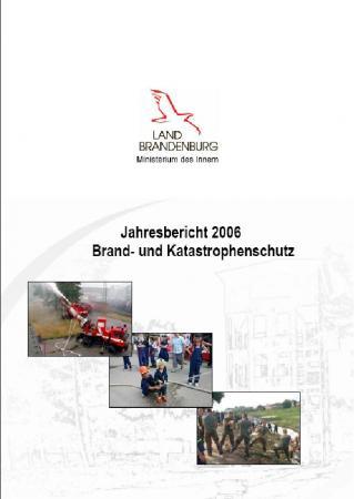 Jahresbericht Brand- und Katastrophenschutz 2006