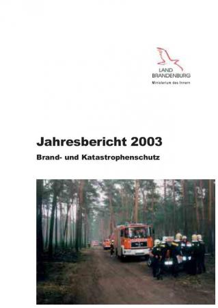 Jahresbericht Brand- und Katastrophenschutz 2003