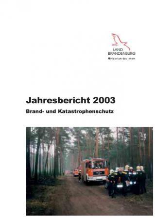 Jahresbericht Brand- und Katastrophenschutz 2003