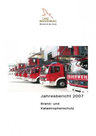 Jahresbericht Brand- und Katastrophenschutz 2007
