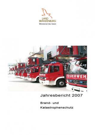 Jahresbericht Brand- und Katastrophenschutz 2007
