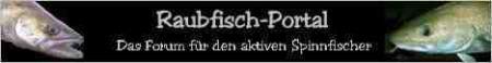 Raubfisch-Portal- Das Forum für den aktiven Spinnfischer